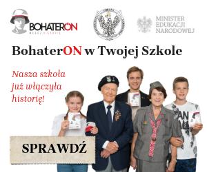 Nasza Szkoła w akcji BohaterOn – włącz historię